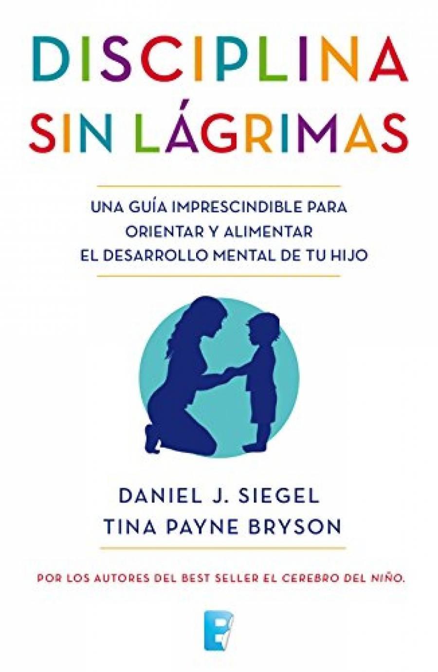 La Disciplina Sin Lagrimas Pdf Daniel Siegel