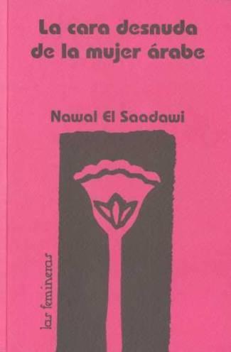 La cara desnuda de la mujer árabe (PDF) -Nawal El Saadawi