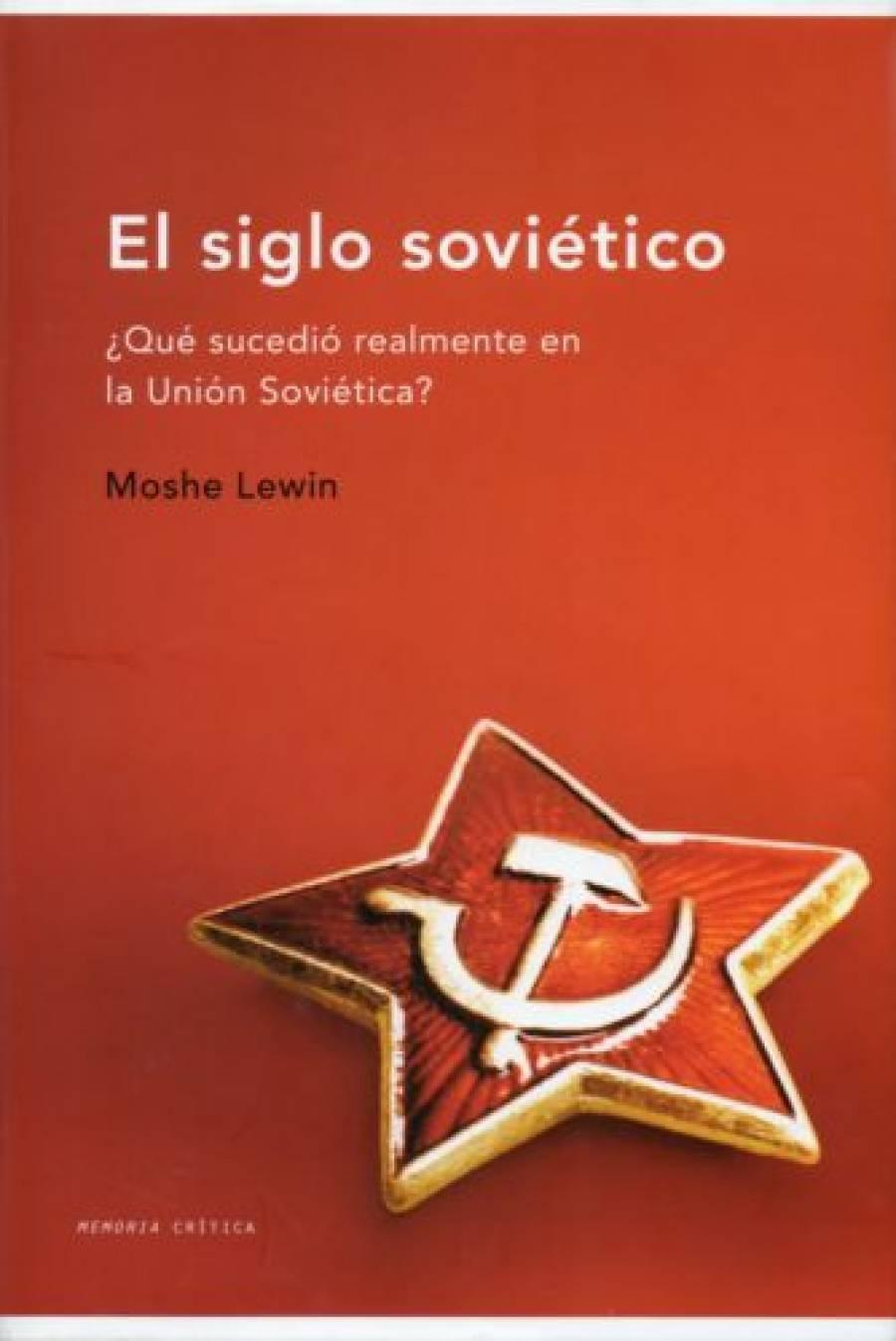 El siglo sovietico (EPUB) -Moshe Lewin