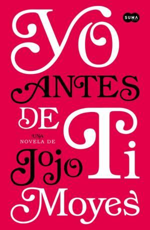 Yo antes de ti (PDF) -Jojo Moyes