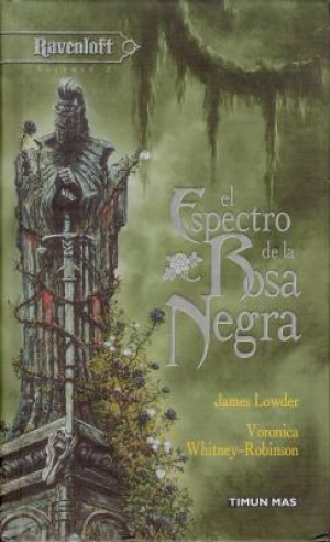 El Espectro de la Rosa Negra (EPUB) - James Lowder