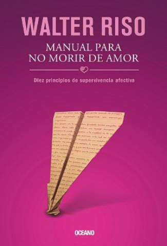 Manual Para No Morir De Amor (EPUB) -Walter Riso