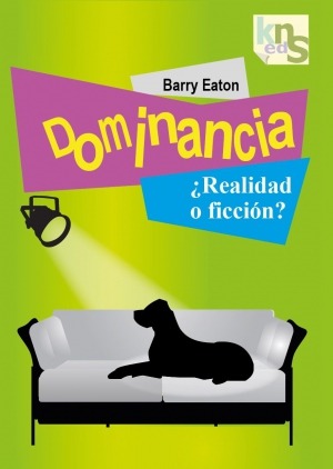 Dominancia: ¿Realidad o ficcion? (PDF) - Barry Eaton