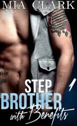 Brother with Benefits 1 (PDF) - Mia ClarK