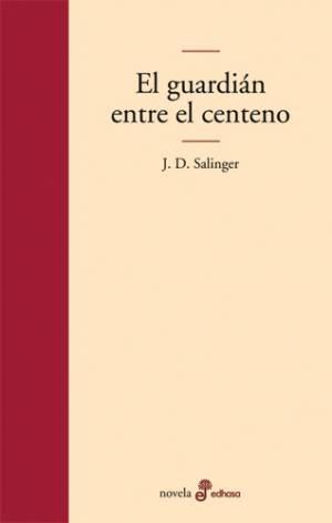 El Guardián entre el centeno (PDF) -J.D. Salinger