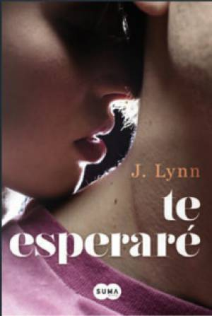 Te esperaré (PDF) -J. Lynn