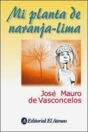 Mi Planta de naranja lima (PDF) (Completo) -José Mauro de Vasconcelos