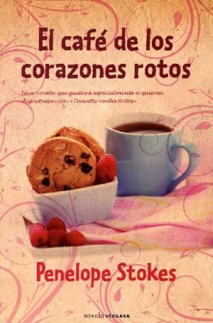 El café de los corazones rotos (PDF) -Penelope Stokes