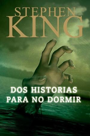 Dos Historias Para No Dormir Pdf Stephen King