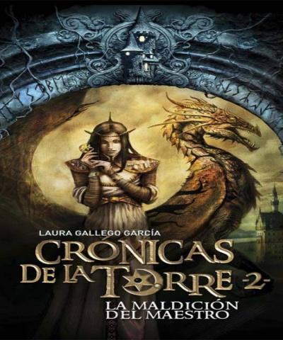Cronicas de la Torre II-La Maldicion del Maestro (PDF) -Laura Gallego Garcia