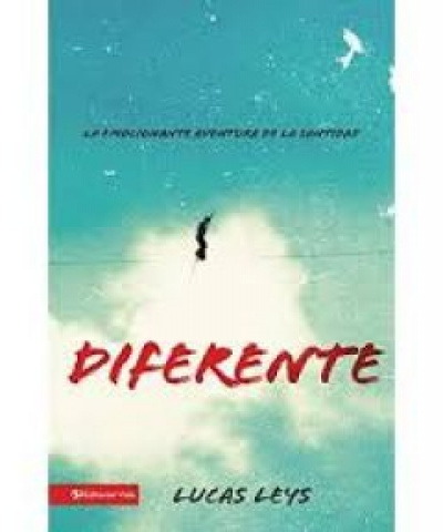 Diferente: La emocionante aventura de la santidad (PDF) - Lucas Leys