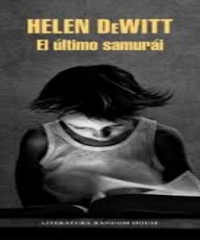 El último samurai (PDF) - Helen DeWitt