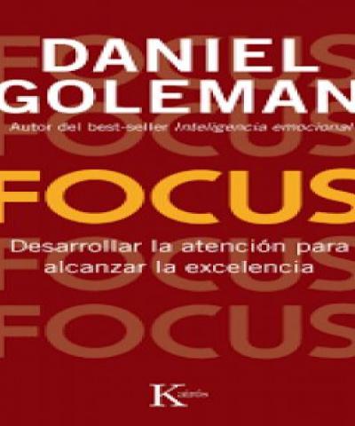 Focus (PDF) - Daniel Goleman