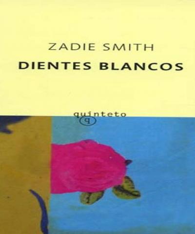 Dientes Blancos (PDF) -Zadie Smith
