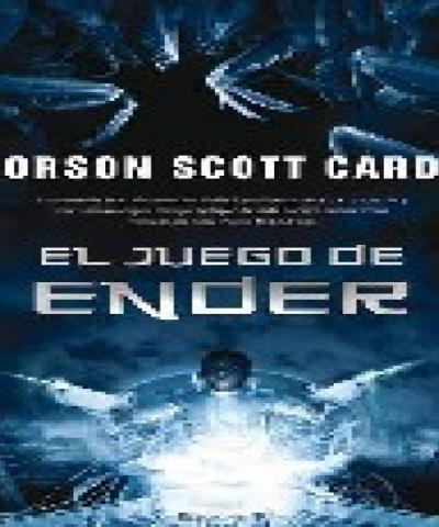 El Juego De Ender (PDF) -Orson Scott Card