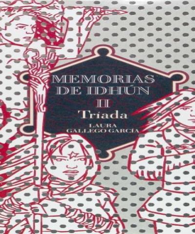 Tríada (PDF)- Laura Gallego Garcia - Memorias de Idhún - Vol. 2