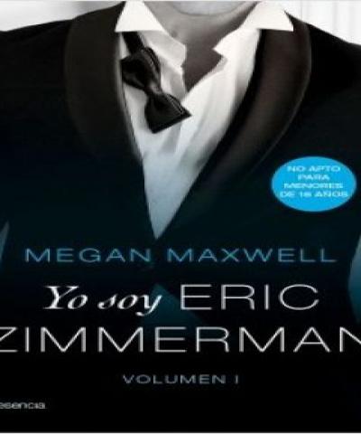 Yo soy Eric Zimmerman (PDF) - Megan Maxwell