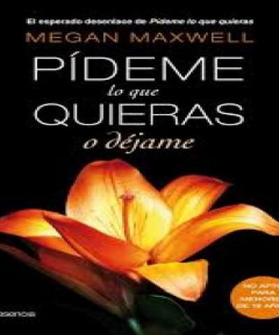 Pídeme lo que quieras o déjame (PDF) -  Megan Maxwell